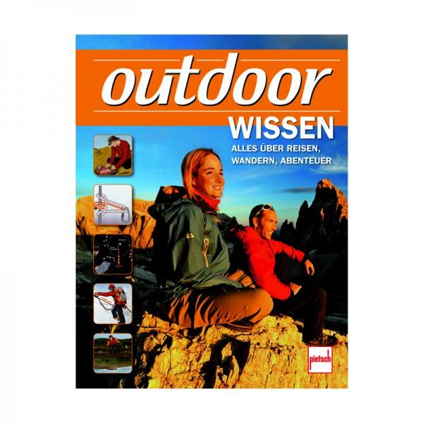 Outdoor Wissen Alle über Reisen Wandern Abenteuer