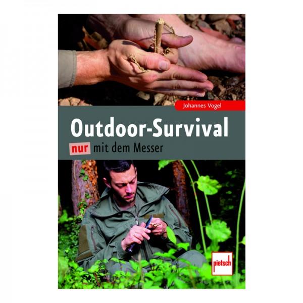 Outdoor Survival nur mit dem Messer