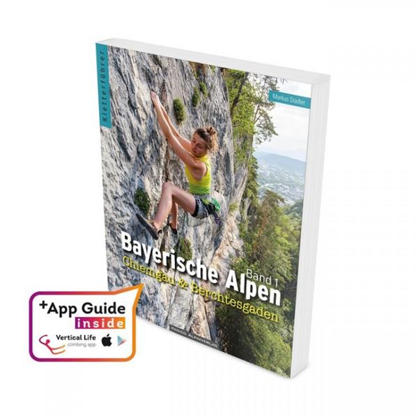 Kletterführer Bayerische Alpen Band 1 - Chiemgau & Berchtesgaden