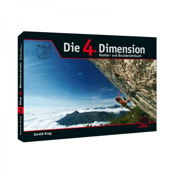 Die 4. Dimension Kletter- u. Boulderlehrbuch
