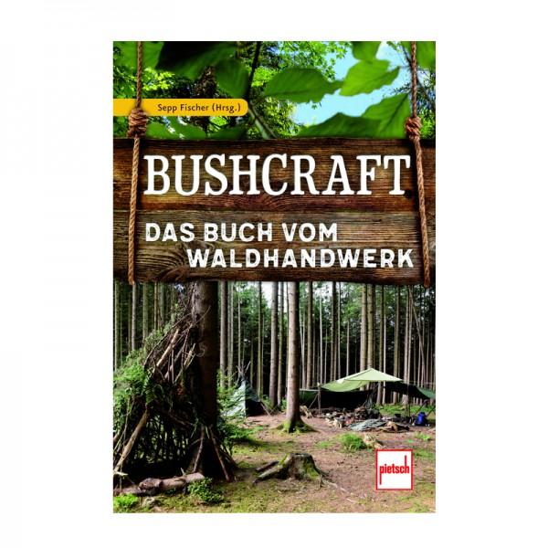 Bushcraft Das Buch vom Waldhandwerk