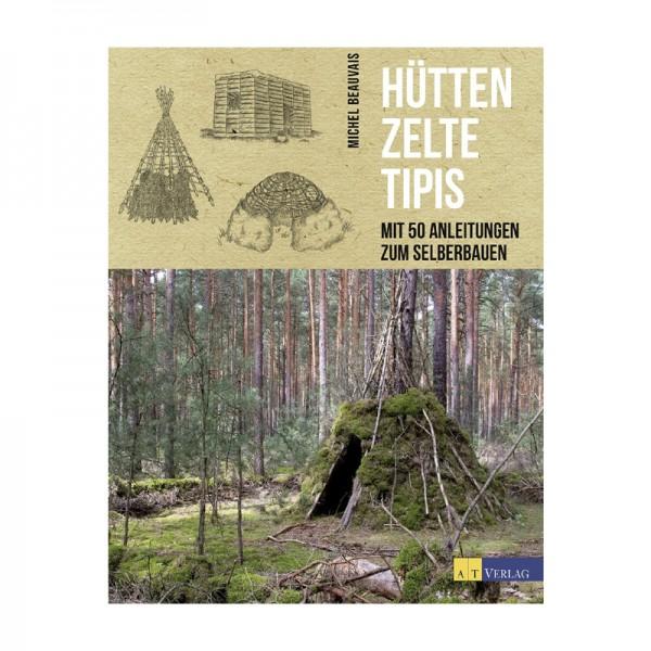 Hütten Zelte Tipis