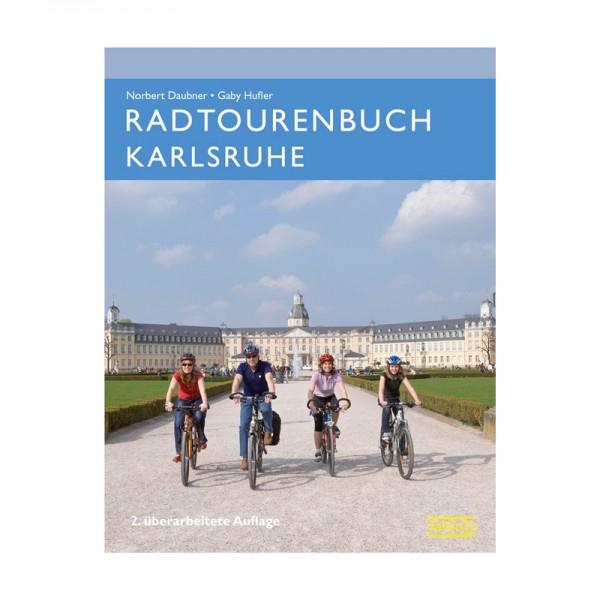 Radtourenbuch Karlsruhe 2. Aufl.