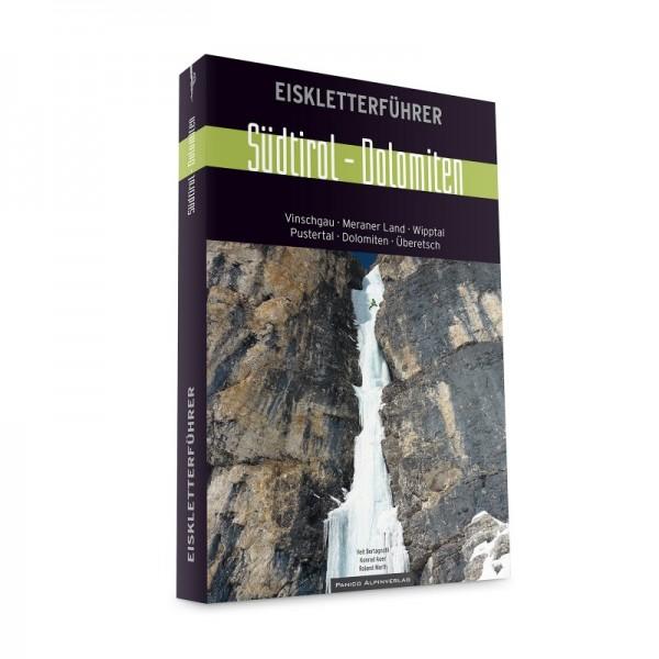 Eiskletterführer Südtirol Dolomiten 2. Auflage